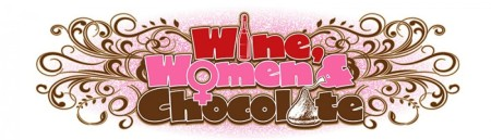 wine women chocolate
